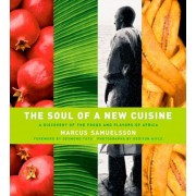 The Soul of a New Cuisine: A Discovery of the Foods and Flavors of Africa, Hardcover