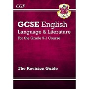 GCSE English Language and Literature Revision Guide - for the Grade 9-1 Courses, Paperback/***
