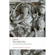 Gallic War - Seven Commentaries on the Gallic War with an Eighth Commentary by Aulus Hirtius (Caesar Julius)(Paperback) (9780199540266)