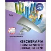 Caietul elevului clasa a VII-a. Geografia continentelor extraeuropene autor Octavian Mandrut
