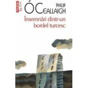 Insemnari dintr-un bordel turcesc - Philip O Ceallaigh