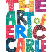 The Art of Eric Carle, Paperback