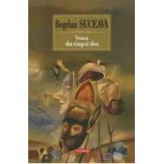 Venea din timpul diez - Bogdan Suceava