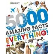 Discovery Kids 5000 Amazing Facts: Incredible But True Facts about Everything!