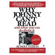 Why Johnny Can't Read': And What You Can Do about It, Paperback/Rudolf Flesch