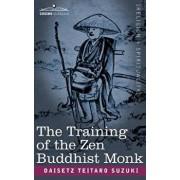 The Training of the Zen Buddhist Monk, Paperback/Daisetz Teitaro Suzuki