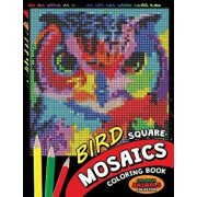 Bird Square Mosaics Coloring Book: Colorful Animals Coloring Pages Color by Number Puzzle, Paperback/Kodomo Publishing