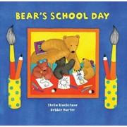 Bear's School Day, Paperback/Stella Blackstone