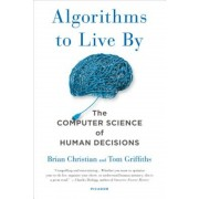 Algorithms to Live by: The Computer Science of Human Decisions, Paperback