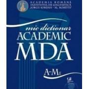 Mic dictionar academic a-me+ mi-z - Academia Romana