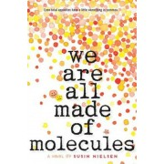 We Are All Made of Molecules, Paperback