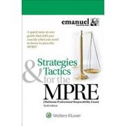 Strategies & Tactics for the Mpre: (multistate Professional Responsibility Exam), Paperback/Steven L. Emanuel