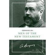 Sermons on Men of the New Testament, Paperback/Charles H. Spurgeon