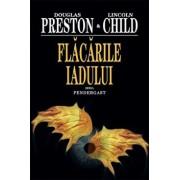 Flacarile iadului, Pendergast, Vol. 5/Douglas Preston, Lincoln Child