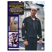 U.S. Navy Uniforms in World War II Series - Weapons, Equipment, Insignia: Submarine Service, PT Boats, Coast Guard, Other Sea Services (9780764329227)