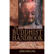 Buddhist Handbook - A Complete Guide to Buddhist Schools, Teaching, Practice, and History (Snelling John)(Paperback) (9780892817610)