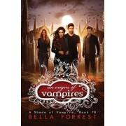 A Shade of Vampire 78: An Origin of Vampires/Bella Forrest