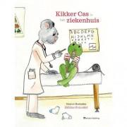 Kikker Cas in het ziekenhuis - Hélène Poncelet