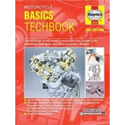 Motorcycle Basics Techbook 2nd Edition: The Workings of the Modern Motorcycle and Scooter Fully Explained, from Basic Principles to Current Designs, Paperback/Editors of Haynes Manuals
