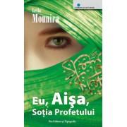 Eu, Aisa, sotia Profetului