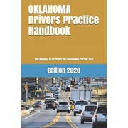 OKLAHOMA Drivers Practice Handbook: The Manual to prepare for Oklahoma Permit Test - More than 300 Questions and Answers, Paperback/Learner Editions