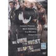 Noaptea e a noastra (We Own The Night) (DVD)