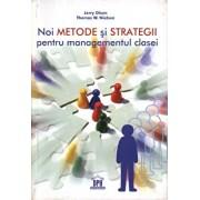 Noi metode si strategii pentru managementul clasei/Jerry Olsen, Thomas W. Nielsen