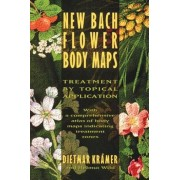 New Bach Flower Body Maps: Treatment by Topical Application, Paperback