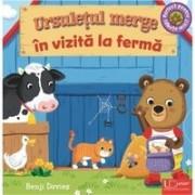 Ursuletul merge in vizita la ferma