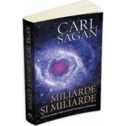 Miliarde si miliarde - Carl Sagan