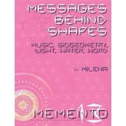 Messages Behind Shapes, Paperback/Milena