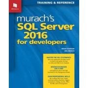 Murach's SQL Server 2016 for Developers, Paperback