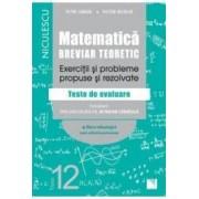 Matematica - Clasa 12 - Breviar teoretic filiera tehnologica - Petre Simion