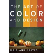 Art of Color and Design, Hardcover/Maitland Graves