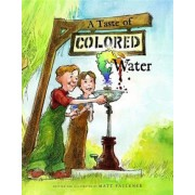 A Taste of Colored Water, Hardcover