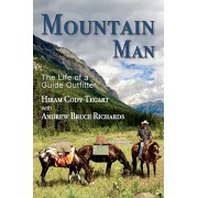 Mountain Man: The Life of a Guide Outfitter, Paperback/Hiram Cody Tegart