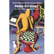 Chess Strategy for the Tournament Player: 3rd Revised Edition