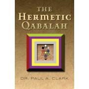 The Hermetic Qabalah, Paperback