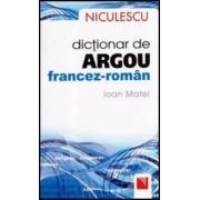 DICTIONAR DE ARGOU ENGLEZ-ROMAN