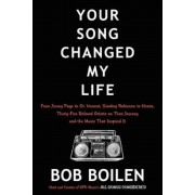 Your Song Changed My Life: From Jimmy Page to St. Vincent, Smokey Robinson to Hozier, Thirty-Five Beloved Artists on Their Journey and the Music, Hardcover