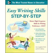 Easy Writing Skills Step-By-Step: Master High-Frequency Skills for Writing Proficiency--Fast!, Paperback