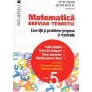 Matematica - Clasa 5 - Breviar teoretic - Petre Simion Victor Nicolae