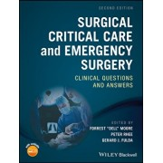 "Surgical Critical Care and Emergency Surgery: Clinical Questions and Answers, Paperback (2nd Ed.)/Forrest ""dell"" Moore"