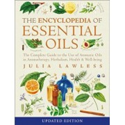 Encyclopedia of Essential Oils: The Complete Guide to the Use of Aromatic Oils in Aromatherapy, Herbalism, Health and Well-Being, Paperback/Julia Lawless