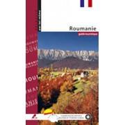 Ghid turistic Romania (limba franceza)/Florin Andreescu, Mariana Pascaru