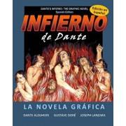 Dante's Inferno: The Graphic Novel: Spanish Edition: Infierno de Dante: La Novela Grafica, Paperback/Joseph Lanzara