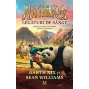 Spirite-Animale vol.3 Legaturi de sange - Garth Nix Sean Williams