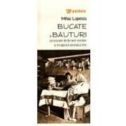 Bucate si bauturi cunoscute de taranii romani la inceputul secolului XX - Mihai Lupescu