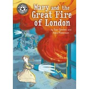 Reading Champion: Mary and the Great Fire of London. Independent Reading 13, Paperback/Sue Graves