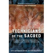 Technicians of the Sacred: A Range of Poetries from Africa, America, Asia, Europe, and Oceania, Paperback (3rd Ed.)/Jerome Rothenberg